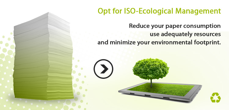 Opt for ISO-Ecological Management